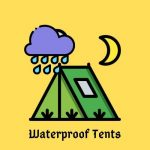 Best Waterproof Tent For Rain